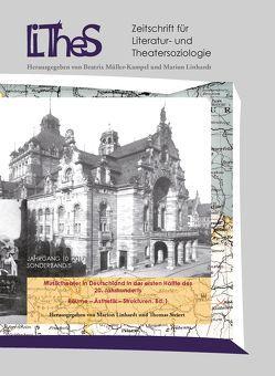 Musiktheater in Deutschland in der ersten Hälfte des 20. Jahrhunderts von Linhardt,  Marion, Steiert,  Thomas