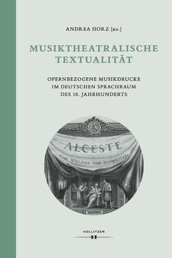 Musiktheatralische Textualität von Horz,  Andrea