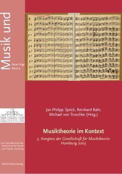 Musiktheorie im Kontext von Bahr,  Reinhard, Sprick,  Jan Ph, Troschke,  Michael von
