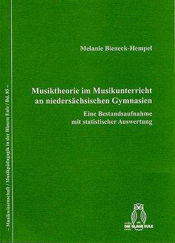 Musiktheorie im Musikunterricht an niedersächsischen Gymnasien von Bieneck-Hempel,  Melanie