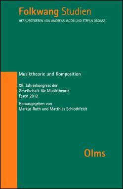 Musiktheorie und Komposition von Roth,  Markus, Schlothfeldt,  Matthias