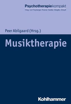 Musiktherapie von Abilgaard,  Peer, Freyberger,  Harald, Reddemann,  Luise, Rosner,  Rita, Seidler,  Günter H., Stieglitz,  Rolf-Dieter, Strauß,  Bernhard