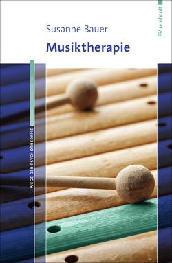 Musiktherapie von Bauer,  Susanne