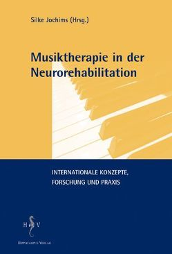 Musiktherapie in der Neurorehabilitation von Jochims,  Silke