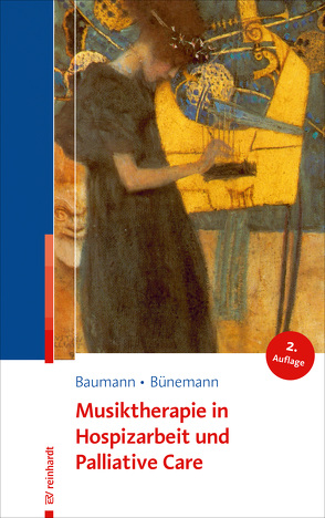 Musiktherapie in Hospizarbeit und Palliative Care von Baumann,  Martina, Bünemann,  Dorothea