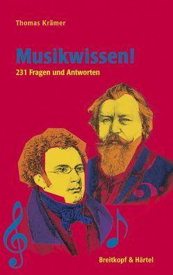 Musikwissen! von Krämer,  Thomas