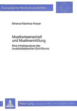 Musikwissenschaft und Musikvermittlung von Klavinius-Kreyer,  Silvana