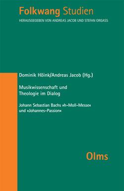 Musikwissenschaft und Theologie im Dialog von Höink ,  Dominik, Jacob,  Andreas