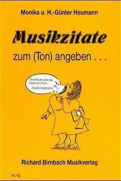 Musikzitate zum (Ton) angeben… von Heumann,  Hans G, Heumann,  Monika