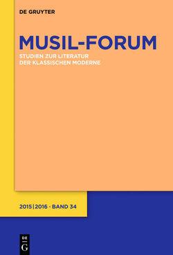 Musil-Forum / 2015/2016 von Wolf,  Norbert Christian, Zeller,  Rosmarie
