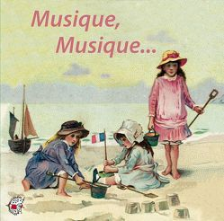 Musique, Musique… von Boulanger,  Lili, Boulanger,  Nadia, Fauré,  Gabriel, Franck,  César, Kleeberg,  Ute, Massenet,  Jules, Ravel,  Maurice