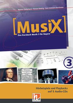 MusiX 3. Audio-CDs. Ausgabe BG (Bayern Gym Lehrplan Plus) von Detterbeck,  Markus, Niedrig,  Florian, Schmidt-Oberländer,  Gero
