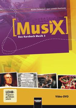MusiX 3. Video-DVD. Ausgabe D und Bayern von Detterbeck,  Markus, Schmidt-Oberländer,  Gero