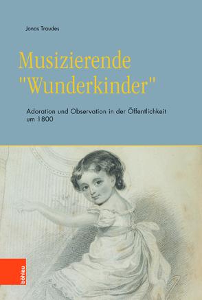 """Musizierende """"Wunderkinder"""" von Traudes,  Jonas"""