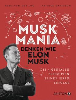 Musk Mania von Davidson,  Patrick, Erdmann,  Birgit, van der Loo,  Hans