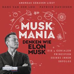 Musk Mania von Davidson,  Patrick, Erdmann,  Birgit, Gebauer,  Andreas, van der Loo,  Hans