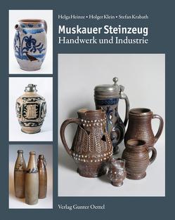 Muskauer Steinzeug von Heinze,  Helga, Klein,  Holger, Krabath,  Stefan