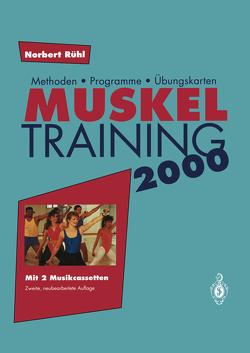 Muskel Training 2000 von Rühl,  Norbert