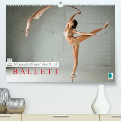 Muskelkraft und Ausdruck – Ballett (Premium, hochwertiger DIN A2 Wandkalender 2020, Kunstdruck in Hochglanz) von CALVENDO