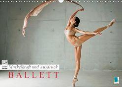 Muskelkraft und Ausdruck – Ballett (Wandkalender 2019 DIN A3 quer)