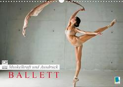 Muskelkraft und Ausdruck – Ballett (Wandkalender 2021 DIN A3 quer) von CALVENDO