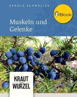 Muskeln und Gelenke von Achmüller,  Arnold