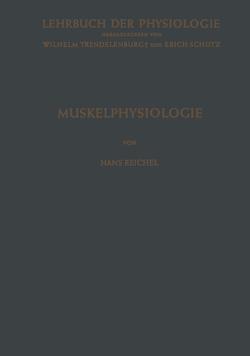 Muskelphysiologie von Reichel,  Hans, Schütz,  Erich, Trendelenburg,  Wilhelm