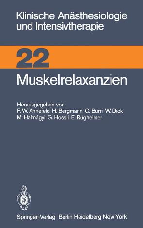 Muskelrelaxanzien von Agoston,  S., Ahnefeld,  F.W.