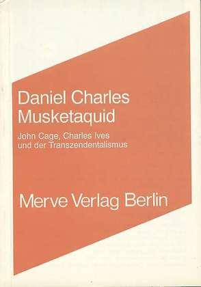 Musketaquid von Charles,  Daniel, Ehrhardt,  Bettina, Geble,  Peter, Salzmann,  Heidelind, Schneider,  E. Richard