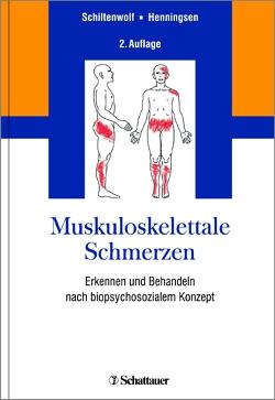 Muskuloskelettale Schmerzen von Henningsen,  Peter, Schiltenwolf,  Marcus