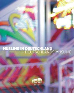 Muslime in Deutschland – Deutschlands Muslime von Chatterjee,  Robert, Gerlach,  Daniel, null, Pfannkuch,  Katharina, Wagner,  Constantin