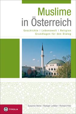 Muslime in Österreich von Heine,  Susanne, Lohlker,  Rüdiger, Potz,  Richard