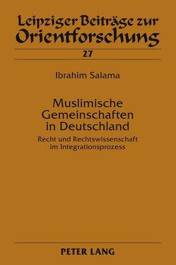 Muslimische Gemeinschaften in Deutschland von Salama,  Ibrahim