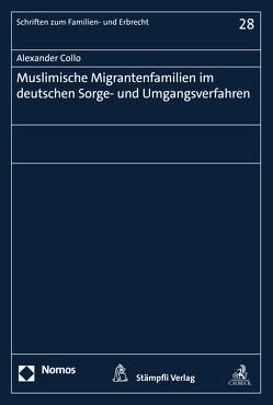 Muslimische Migrantenfamilien im deutschen Sorge- und Umgangsverfahren von Collo,  Alexander