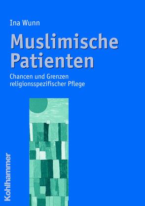Muslimische Patienten von Wunn,  Ina