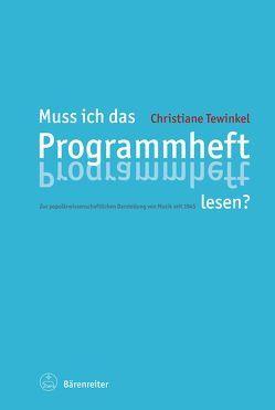 Muss ich das Programmheft lesen? von Tewinkel,  Christiane