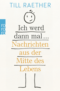 Muss ja von Raether,  Till