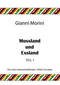 Mussland und Essland Teil 1 von Morini,  Gianni