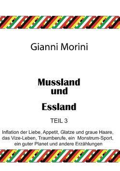 Mussland und Essland Teil 3 von Morini,  Gianni