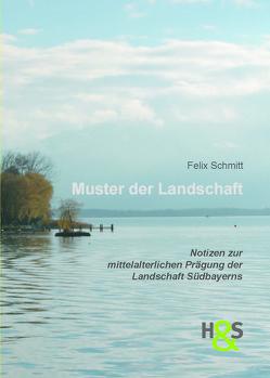 Muster der Landschaft von Schmitt,  Felix