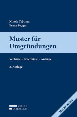 Muster für Umgründungen von Pegger,  Franz, Tröthan,  Nicola