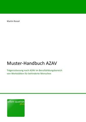 Muster-Handbuch AZAV von Rossol,  Martin
