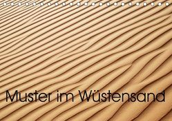 Muster im Wüstensand (Tischkalender 2019 DIN A5 quer) von Spescha,  Maurus