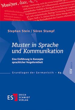 Muster in Sprache und Kommunikation von Stein,  Stephan, Stumpf,  Sören
