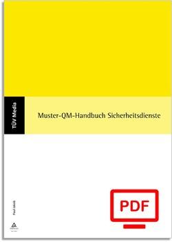 Muster-QM-Handbuch Sicherheitsdienste (E-Book,PDF) von Jakob,  Paul