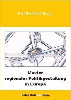 Muster regionaler Politikgestaltung in Europa von Kleinfeld,  Ralf