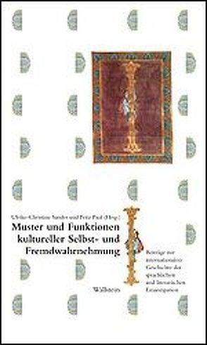 Muster und Funktionen kultureller Selbst- und Fremdwahrnehmung von Paul,  Fritz, Sander,  Ulrike Ch
