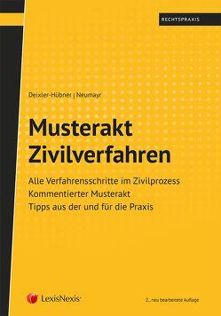 Musterakt Zivilverfahren von Deixler-Hübner,  Astrid, Neumayr,  Matthias