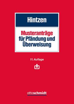 Musteranträge für Pfändung und Überweisung von Hintzen,  Udo