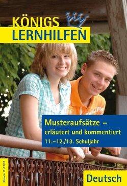 Musteraufsätze – erläutert und kommentiert. 11.-12./13. Klasse von Essenberg,  Astrid van, Weiß,  Eckehart